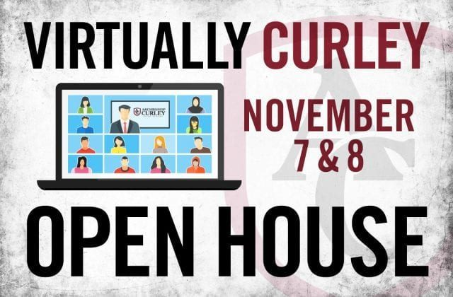 Register for Curley's VIRTUAL Open House