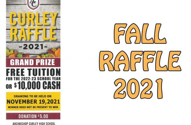 SUPPORT CURLEY'S FALL RAFFLE